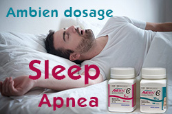Ambien dosage for sleep apnea